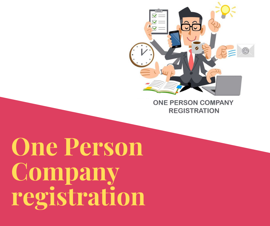 One Person Company Registration and its features
